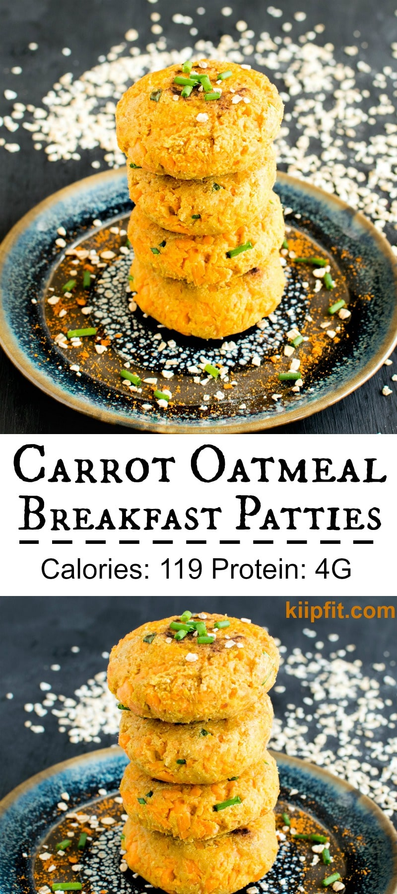 Carrot Oatmeal Breakfast Patties are scrumptious wholesome morning meal with utmost nutrition. At the same time these patties serve as excellent evening snacks as well. These patties are a complete delight to the taste buds and filling for our tummies. With the combination of fiber and whole grain Carrot Oatmeal Breakfast Patties are absolutely desirable [ vegan + savory + oil free ] kiipfit.com